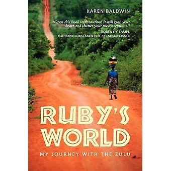 Rubys World by Baldwin & Karen