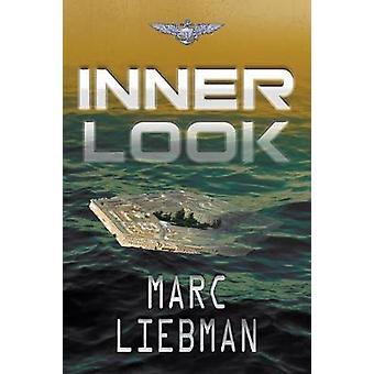 Inner Look by Liebman & Marc