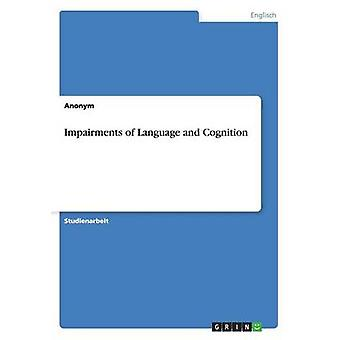 Impairments of Language and Cognition by Anonym