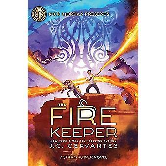 The Fire Keeper - A Storm Runner Novel - Book 2 by J. C. Cervantes - 9