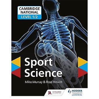 Cambridge National Nivå 1/2 Sport Science av Mike Murray - 978151045