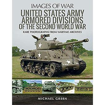 United States Army Armored Division of the Second World War - Rare Pho