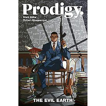 Prodigy Volume 1 - The Evil Earth by Mark Millar - 9781534312364 Book