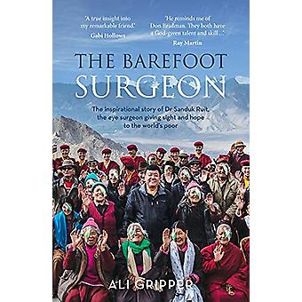 Barfodet Kirurg - Den inspirerende historie om Dr. Sanduk Ruit - øjet