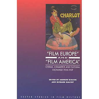 Film Europe and Film America - Cinema - Commerce and Cultural Exchange