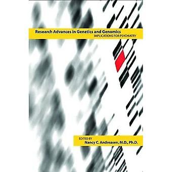 Výzkum pokrok v genetiku a genomice: důsledky pro psychiatrii
