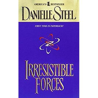 Irresistible Forces by Steel - Danielle - 9780440224860 Book