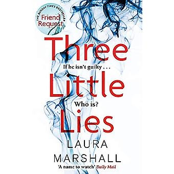 Three Little Lies - A completely gripping thriller with a killer twist