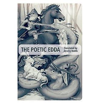The Poetic Edda by Jeramy Dodds - 9781552452967 Book