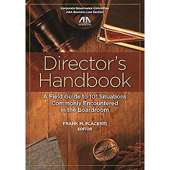 Director's Handbook - A Field Guide to 101 Situations Commonly Encount