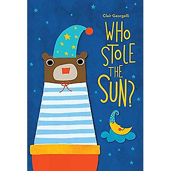 Who Stole the Sun? by Clair Georgelli - 9781913060008 Book