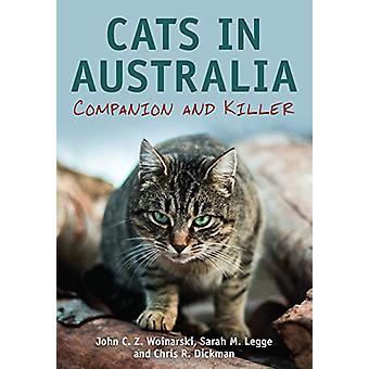 Cats in Australia - Companion and Killer by John C. Z. Woinarski - 978