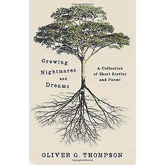 Kasvavat painajaiset ja unelmat - Kokoelma 10 Novels ol