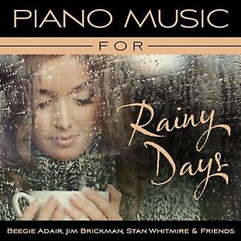 Stan Whitmire & Friends - Piano Music for Rainy Days [CD] USA import
