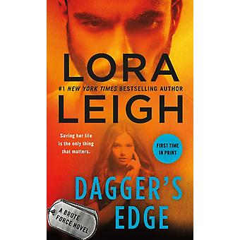 Daggers Edge A Brute Force Novel par Lora Leigh