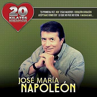 Jose Maria Napoleon - 20 Kilates Romantico [CD] USA import