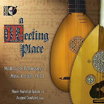 Dalza/Da Bologna/Da Milano/Ortiz/De Machaut/Da Ter - A Meeting Place: Medieval & Renaissance Music for Lute & Ud [CD] USA import