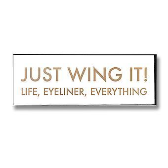 Hill Interiør 'Just Wing It' Gold Folie Plaque