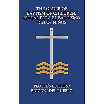 A Ordem do Batismo das Crianças/Ritual Para El Bautismo de Los Ninos: People's Edition/ Edicion del Pueblo