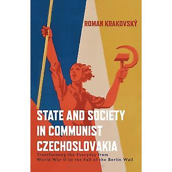 State and Society in Communist Czechoslovakia by Krakovsky & Roman University of Geneva & Switzerland