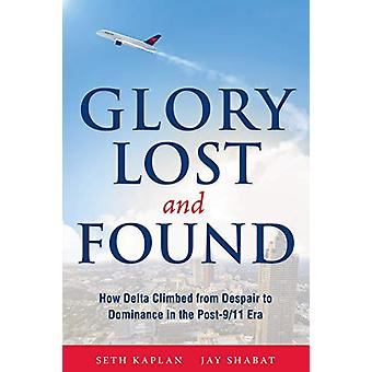 Glory Lost and Found - How Delta Climbed from Despair to Dominance in