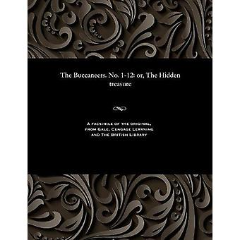 The Buccaneers. No. 1-12 - Or - the Hidden Treasure by Edward Ellis -