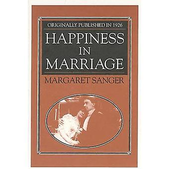 Happiness in Marriage by Margaret Sanger - 9781557092045 Book