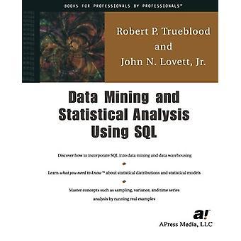 Data mining och statistisk analys med SQL av John Lovett - Jr. -