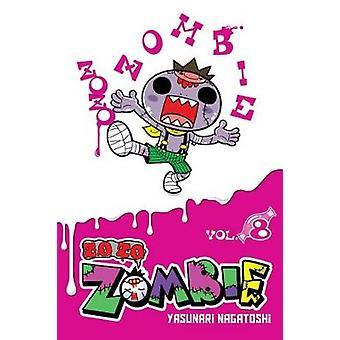 Zo Zo Zombie Vol 8