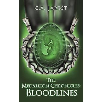 The Medallion Chronicles Bloodlines