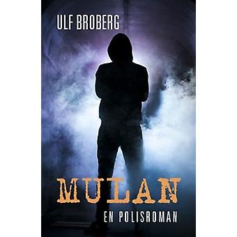 Mulan: A police novel 9789187043970