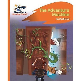 Reading Planet - The Adventure Machine - Orange: Rocket Phonics