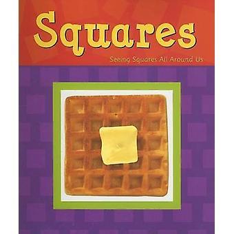 Squares Shapes Books by Sarah L Schuette