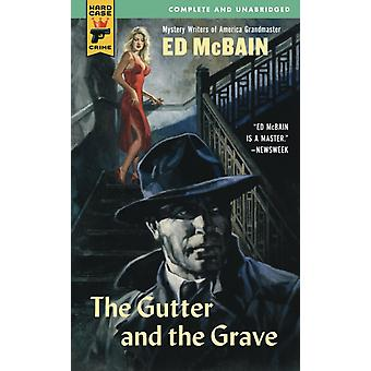 The Gutter and the Grave by Ed McBain