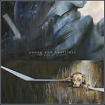 Young and Heartless - The Pull of Gravity [Vinyl] USA import