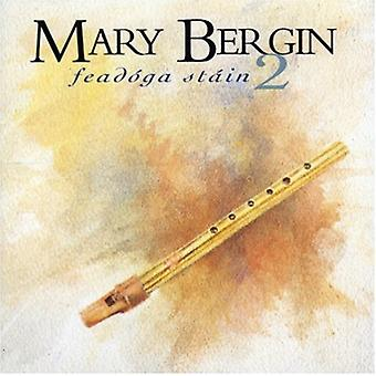 Mary Bergin - importation USA Feadoga tache 2 [CD]