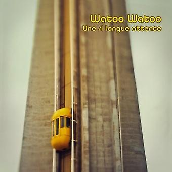 Watoo Watoo - Un Si Longue Attente [CD] USA import