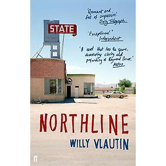 Northline - un roman (Main) par Willy Vlautin - Book 9780571235711
