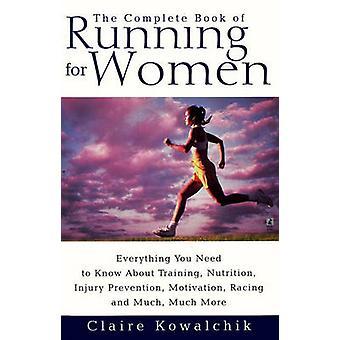 Das komplette Buch laufen für Frauen - alles was Sie A wissen müssen