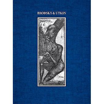 Brodsky & Utkin (édition révisée) par Lois Nesbitt - Alexander Brodsky