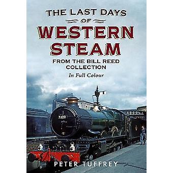 Gli ultimi giorni di vapore occidentale della collezione Bill Reed di Peter