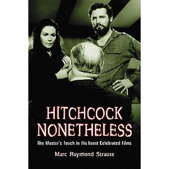 Hitchcock toch - de Master Touch in zijn minst gevierd Fil