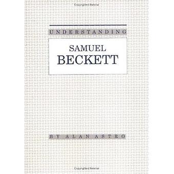 Samuel Beckett inzicht door Alan Astro - 9780872496866 boek