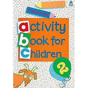 Oxford activiteit boek voor kinderen: Bk. 2 (Oxford activiteit boeken voor kinderen)