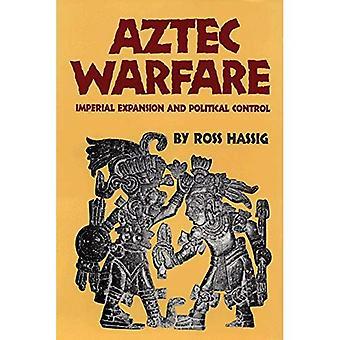 Aztekische Kriegsführung: Imperiale Expansion und politische Steuerung (Zivilisation der indianischen)
