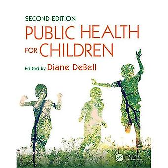 Folkesundheden for børn, anden udgave