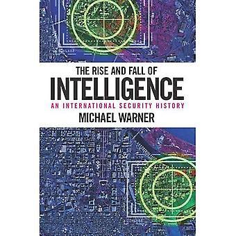 Aufstieg und Fall der Intelligenz: eine internationale Geschichte