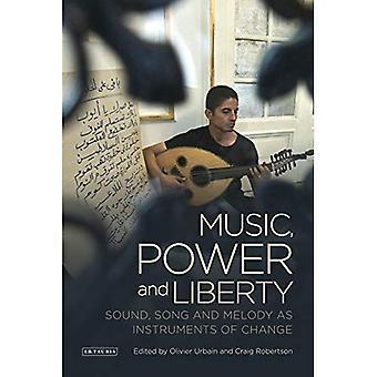Musik, macht und Freiheit: Klang, Gesang und Melodie als Instrument des Wandels (Toda Institut Buchreihe auf globale...