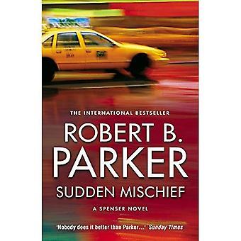 Sudden Mischief (Spenser Novel)