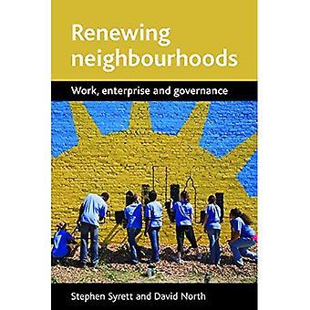 Erneuernde Nachbarschaften: Arbeit, Unternehmen und Governance